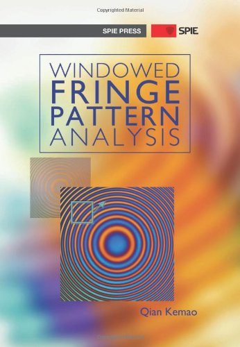 Windowed Fringe Pattern Analysis (Spie Press Monograph Pm239)
