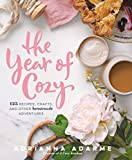 The Year of Cozy:�125 Recipes, Crafts, and Other Homemade Adventures