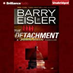 The Detachment (       UNABRIDGED) by Barry Eisler Narrated by Barry Eisler