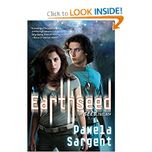 Earthseed (Seed Trilogy (Quality)) by Pamela Sargent