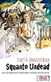 Squanto Undead: Wake the Undead Part 1