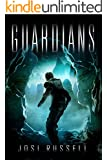 Guardians (Caretaker Chronicles Book 2)