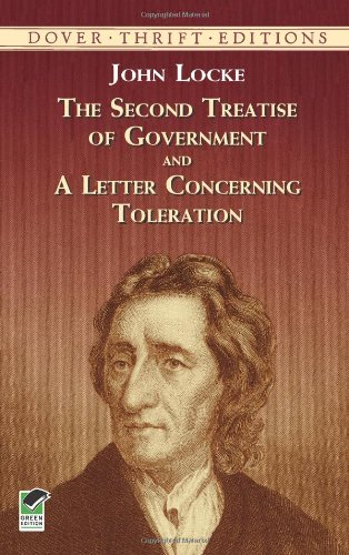 The Second Treatise of Government and A Letter Concerning...