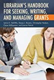 img - for Librarian's Handbook for Seeking, Writing, and Managing Grants book / textbook / text book