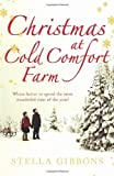 Stella Gibbons Christmas at Cold Comfort Farm