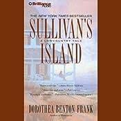 Sullivan's Island: A Lowcountry Tale | [Dorothea Benton Frank]