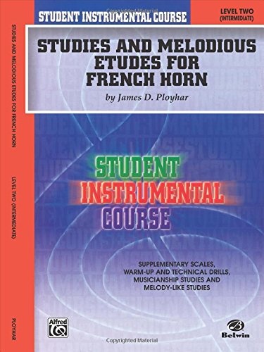 Studies and Melodious Etudes for French Horn, Level 2 (Student Instrumental Course)