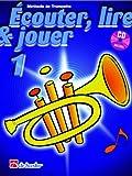 Dehaske - methode - ecouter, lire et jouer vol.1 trompette + cd