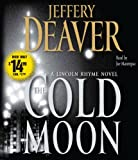 Jeffery Deaver The Cold Moon (Lincoln Rhyme Novels)