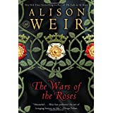 The Wars of the Roses ~ Alison Weir