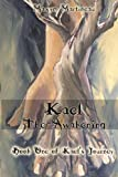 img - for Kael The Awakening (Kael's Journey Book 1) book / textbook / text book