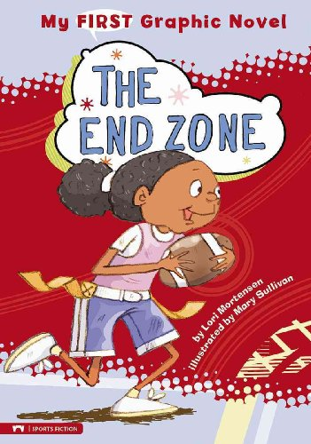 The End Zone (My First Graphic Novel)
