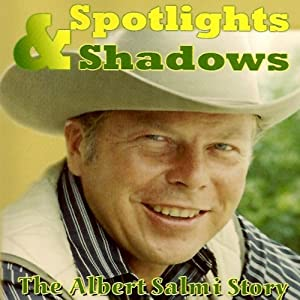 Spotlights & Shadows: The Albert Salmi Story | [Sandra Grabman]