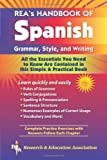 REA's Handbook of Spanish Grammar, Style, and Writing (0878910948) by Craig M.A., Lana R.