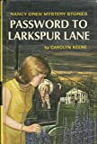 Password to Larkspur Lane (0001604120) by Keene, Carolyn