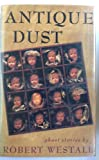 img - for Antique Dust: Ghost Stories book / textbook / text book