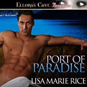 Port of Paradise | [Lisa Marie Rice]