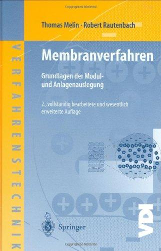 Membranverfahren: Grundlagen der Modul- und Anlagenauslegung
