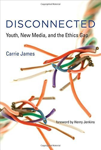 Disconnected: Youth, New Media, and the Ethics Gap (The John D. and Catherine T. MacArthur Foundation Series on Digital Media and Learning) by James, Carrie (2014) Hardcover PDF