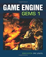 Game Engine Gems, Volume One