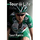 Tour de Life: From Coma to Competition ~ Saul Raisin