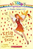 Daisy Meadows Erin the Phoenix Fairy (Rainbow Magic Fairies (Quality))