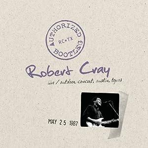 Robert Cray : Authorizes Bootleg - Austin Texas 5/25/87 51g6P6KEktL._SL500_AA300_