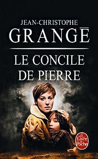 Le concile de pierre : roman, Grangé, Jean-Christophe