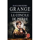 Le Concile de pierrepar Jean-Christophe Grang�