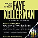 Prayers for the Dead: A Peter Decker and Rina Lazarus Novel (       UNABRIDGED) by Faye Kellerman Narrated by Mitchell Greenberg