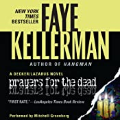 Prayers for the Dead: A Peter Decker and Rina Lazarus Novel | Faye Kellerman