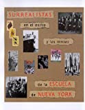 img - for Surrealism in Exile: The Beginning of the New York School book / textbook / text book