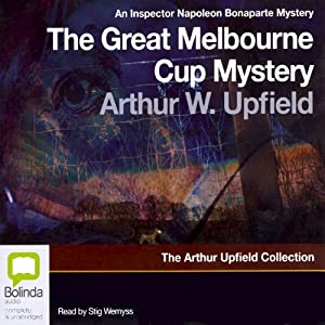 The Great Melbourne Cup Mystery | [Arthur Upfield]