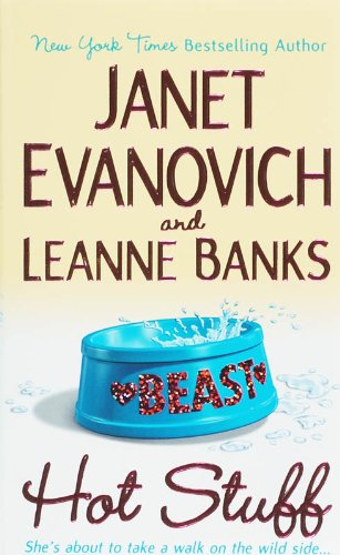 Hot Stuff by Janet Evanovich, Leanne Banks