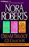 Nora Roberts Dream Trilogy CD Collection: Daring to Dream, Holding the Dream, Finding the Dream (Dream Series)
