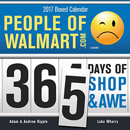 2017-people-of-walmart-boxed-calendar-365-days-of-shop-and-awe