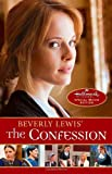 Beverly Lewis' The Confession (The Heritage of Lancaster County) (0764211110) by Lewis, Beverly