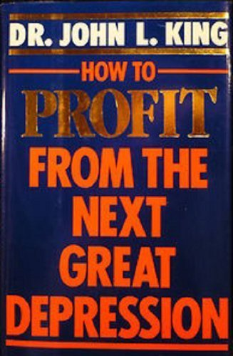 How to Profit in the Next Depression (Signet)