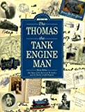 The Thomas the Tank Engine Man: A Biography (0434969095) by Sibley, Brian