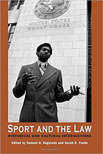Sport and the Law: Historical and Cultural Intersections (Sport, Culture & Society)