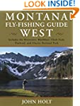 Montana Fly Fishing Guide West: West...