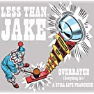 Overrated [Everything Is] / A Still Life Franchise (Int'l Maxi Single)