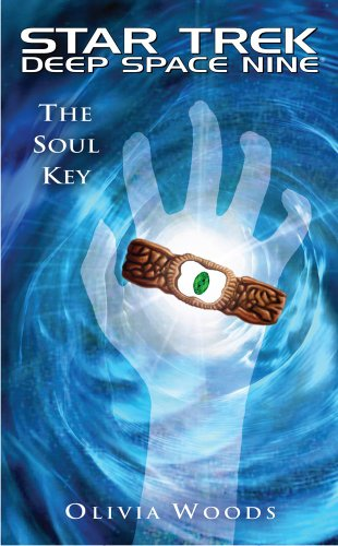 Star Trek: Deep Space Nine: The Soul Key (Star Trek Deep Space Nine (Unnumbered Paperback))