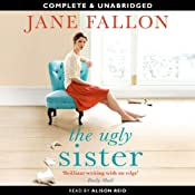The Ugly Sister | [Jane Fallon]