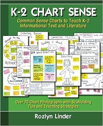 K-2 Chart Sense: Common Sense Charts to Teach K-2 Informational Text and Literature