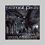 Metal Is Forever-Very Best of Primal Fear