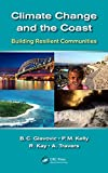 Climate Change and the Coast: Building Resilient Communities