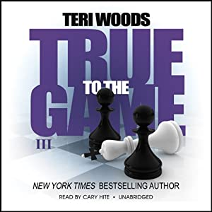 True to the Game III | [Teri Woods]