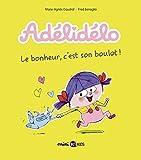 """Afficher """"Adélidélo n° 01<br /> Le bonheur, c'est son boulot !"""""""