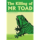 The Killing of Mr Toad.by David Gooderson
